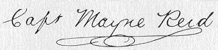 Томас Майн Рид (англ. Thomas Mayne Reid). Подпись