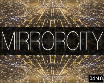 Покадровая съемка «Зеркало Города» («Mirror City Timelapse»)